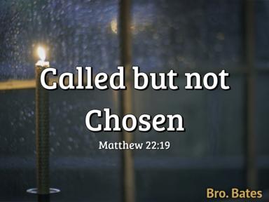 Called but not Chosen