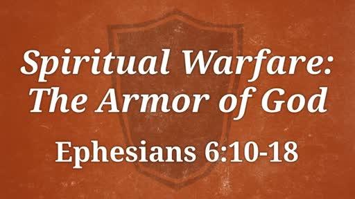 Spiritual Warfare: The Amor of God
