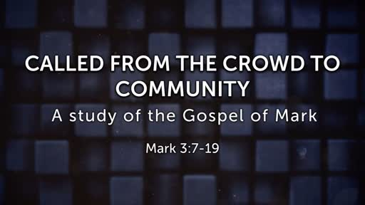 September 10,2017 - Called From the Crowd to Community