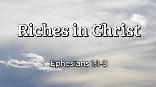 Riches in Christ