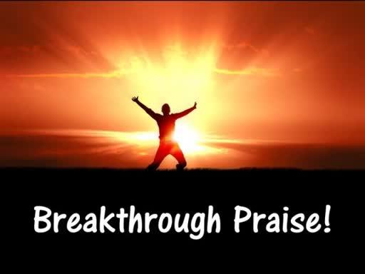 September 24, 2017 Breakthrough Praise