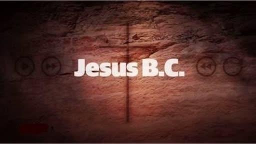 Jesus BC Recap