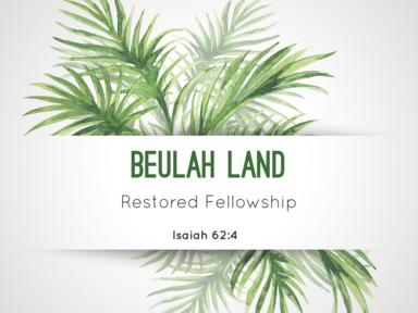 09 24 2017 Dwelling in Beulah Land