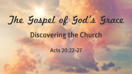 The Gospel of God's Grace
