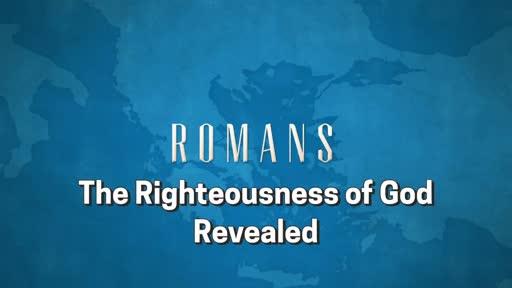 Romans: Session 3 (1:16-17)