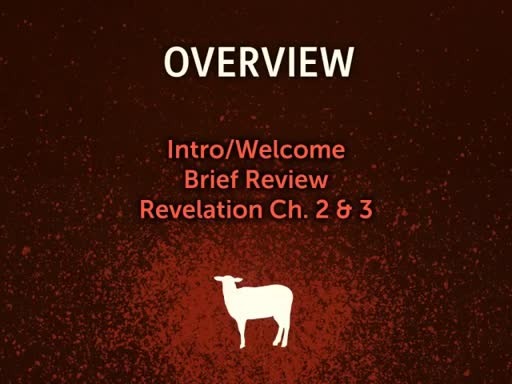 Revelation Study: Ch2 and Ch3