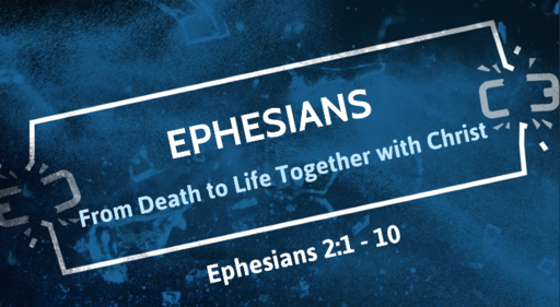 From Death to Life Together with Christ