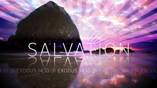 Exodus: Salvation (Part 7) Sanctification