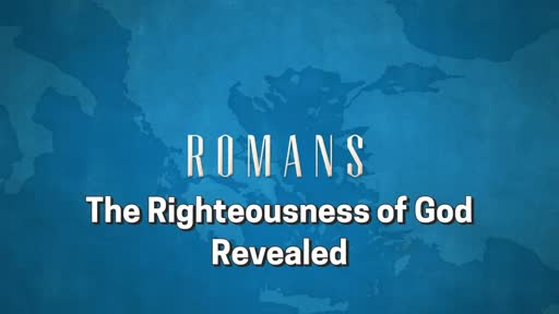 Romans: Session 4 (1:18-32)
