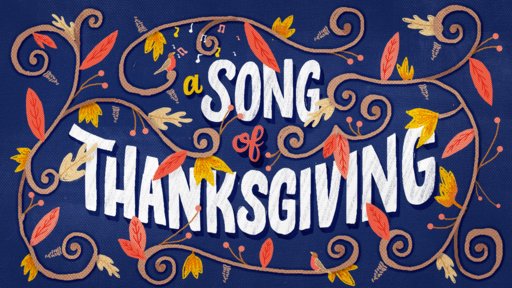 A Song of Thanksgiving