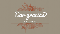 In All Things Give Thanks dar gracias en todo 16x9 PowerPoint Photoshop image