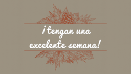 In All Things Give Thanks ¡tengan una excelente semana! 16x9 PowerPoint Photoshop image