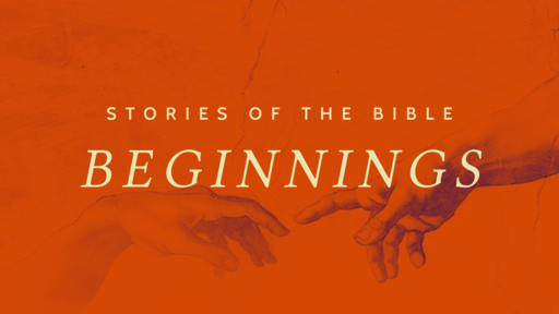 Beginnings The Call of Abraham