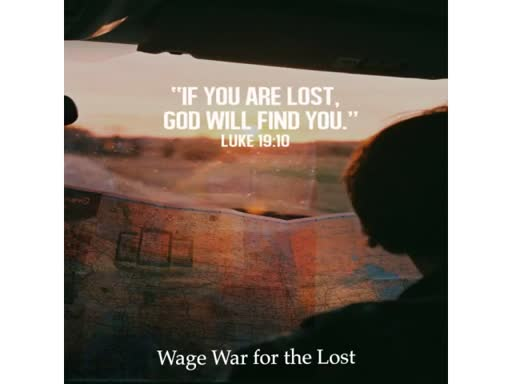 Wage War for the Lost