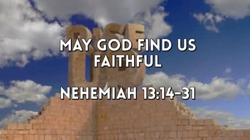 May God Find Us Faithful