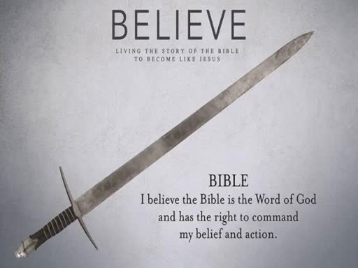 Believe - 4, The Bible