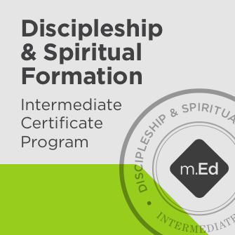 Discipleship & Spiritual Formation: Intermediate Certificate