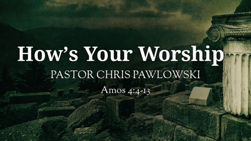 How's Your Worship?