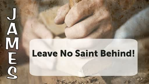 Leave No Saint Behind!