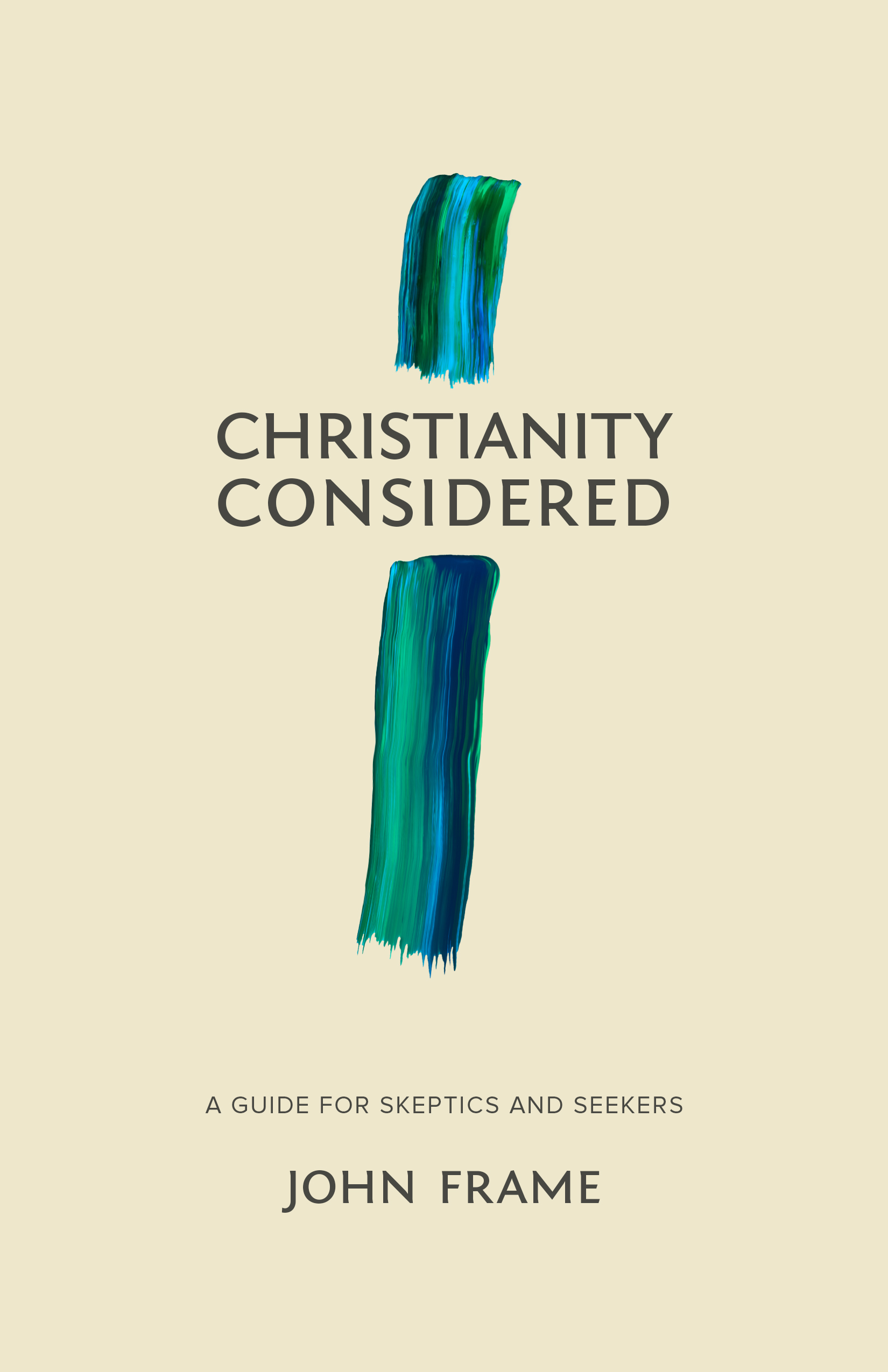 Christianity considered a guide for skeptics and seekers logos christianity considered a guide for skeptics and seekers fandeluxe Choice Image
