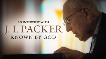 Known By God: An Interview with J. I. Packer