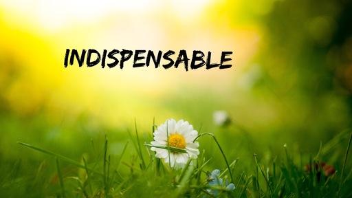 Indispensable Faith