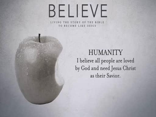 Believe - 7  Humanity