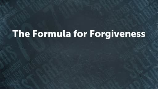 The Formula for Forgiveness