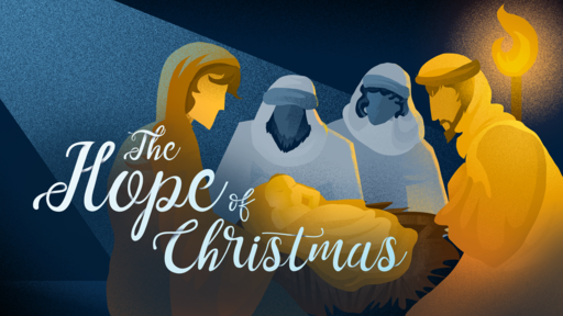 Wise Men - The Hope of Christmas