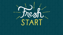Fresh Start subheader 16x9 PowerPoint Photoshop image