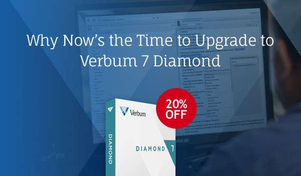 Verbum 7 Diamond is 20% off!