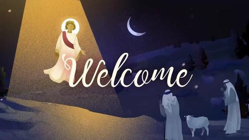 Shepherds - The Hope of Christmas - Welcome