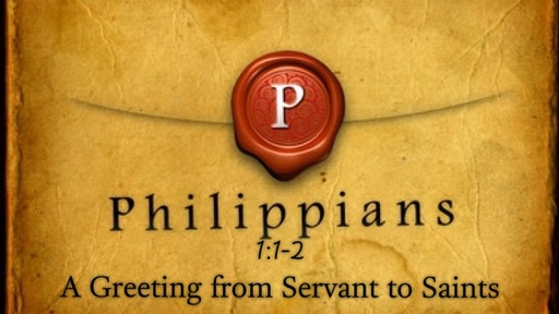 November 19, 2017 - A Greeting from Servant to Saints Part 2