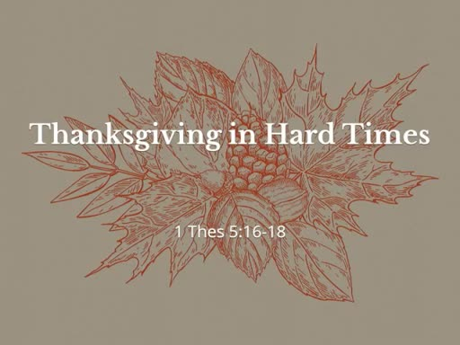 Thanksgiving in Hard Times