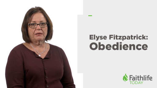 Elyse Fitzpatrick Explains the Root of Obedience