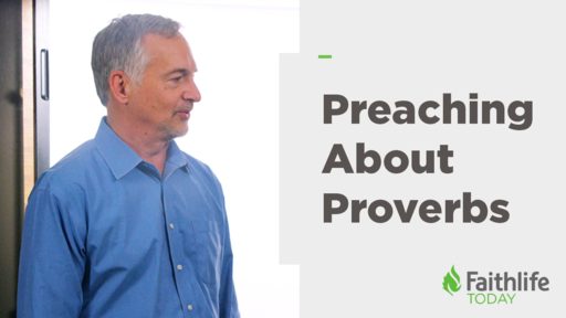 How to Preach about Proverbs