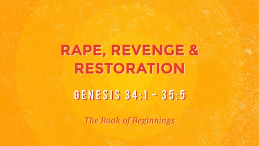 Rape, Revenge, & Restoration