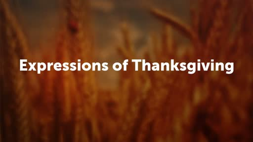 Expressions of Thanksgiving
