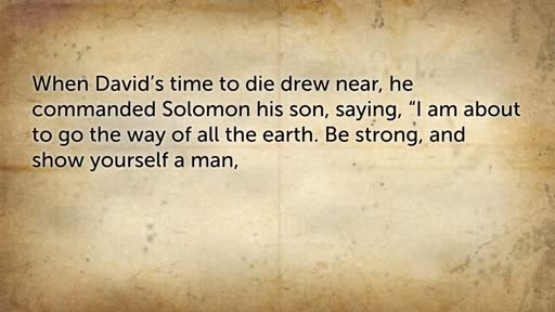 1 Kings 2:1-12: David's Legacy