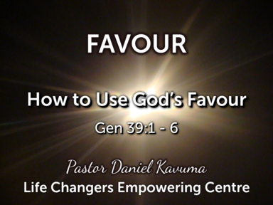 How to use God's Favour