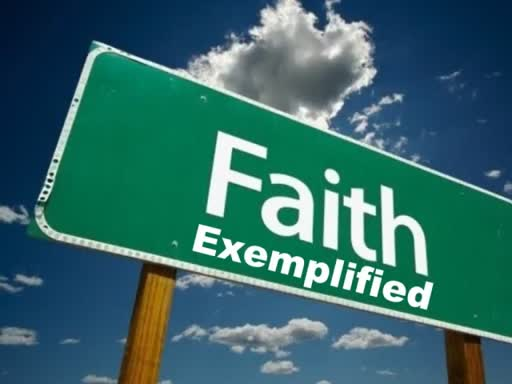 Faith Exemplified
