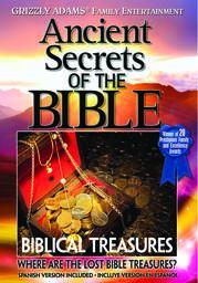 Biblical Treasures – Where Are the Lost Bible Treasures?