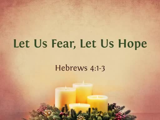 Let Us Fear, Let Us Hope