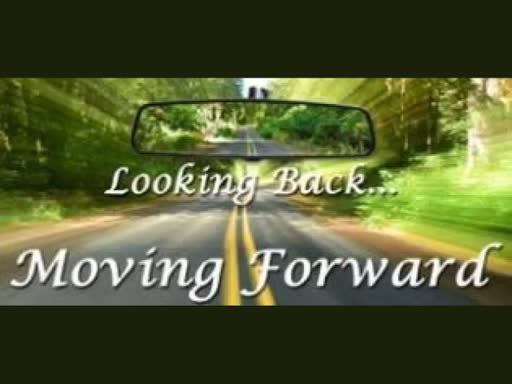 Looking Back/Moving Forward