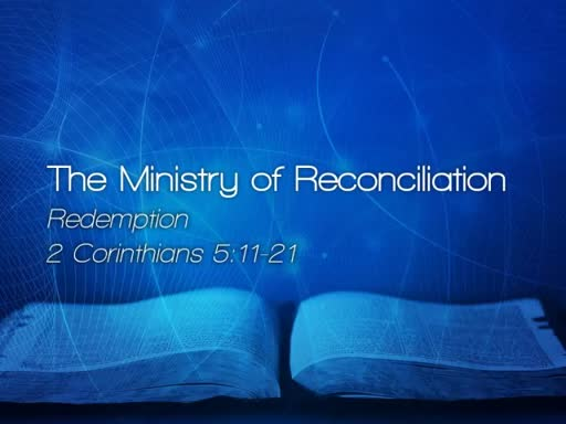 The Ministry of Reconciliation - December 3, 2017
