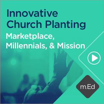 Innovative Church Planting: Marketplace, Millennials