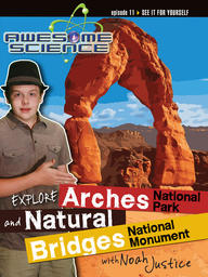 Explore Arches National Park / Natural Bridges National Monument
