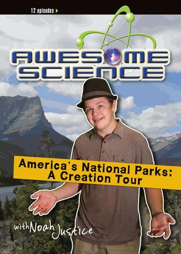 Awesome Science Media – America's National Parks: A Creation Tour