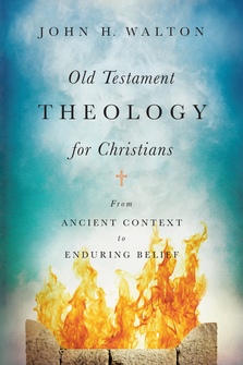 Old Testament Theology : Reading the Hebrew Bible as Christian Scripture