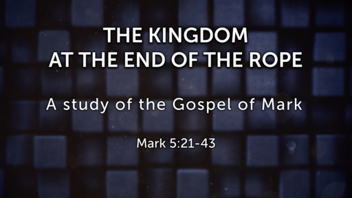 The Kingdom at the End of the Rope